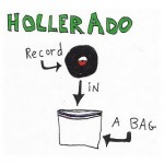 Hollerado_RecordInABag