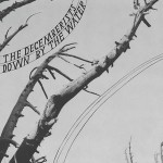 The Decemberists &#039;Down By The Water&#039;
